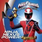 Ninja Nexus Power! (Power Rangers) Cover Image