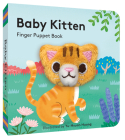 Baby Kitten: Finger Puppet Book: (Board Book with Plush Baby Cat, Best Baby Book for Newborns) Cover Image