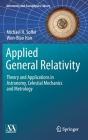 Applied General Relativity: Theory and Applications in Astronomy, Celestial Mechanics and Metrology (Astronomy and Astrophysics Library) Cover Image