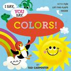 I Say, You Say Colors! Cover Image