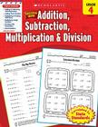 Scholastic Success With Addition, Subtraction, Multiplication & Division: Grade 4 Workbook Cover Image