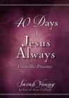 40 Days of Jesus Always: Joy in His Presence Cover Image