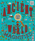 Ancient World Magnified: With a 3x Magnifying Glass! Cover Image