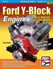 Ford Y-Block Engines: How to Rebuild and Modify Cover Image