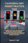 California DMV Permit Practice Test: A Complete Study Book of Road Signs and Traffic Signals with Questions and Answers for Drivers License Permit Wri Cover Image
