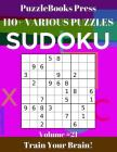 PuzzleBooks Press Sudoku 110] Various Puzzles Volume 21: Train Your Brain! Cover Image