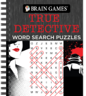 Brain Games - True Detective Word Search Puzzles Cover Image