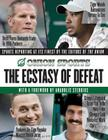 The Ecstasy of Defeat: Sports Reporting at Its Finest by the Editors of the Onion Cover Image