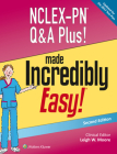 NCLEX-PN Q&A Plus! Made Incredibly Easy! (Incredibly Easy! Series®) Cover Image