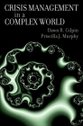 Crisis Management in a Complex World Cover Image