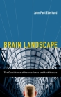 Brain Landscape: The Coexistance of Neuroscience and Architecture Cover Image