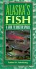 Alaska's Fish: A Guide to Selected Species Cover Image