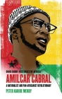 Amílcar Cabral: A Nationalist and Pan-Africanist Revolutionary (Ohio Short Histories of Africa) Cover Image