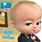 Baby in Charge (The Boss Baby TV) Cover Image