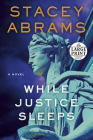 While Justice Sleeps: A Novel Cover Image