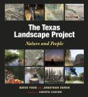 The Texas Landscape Project: Nature and People Cover Image