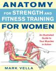 Anatomy for Strength and Fitness Training for Women: An Illustrated Guide to Your Muscles in Action Cover Image