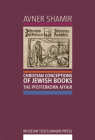 Christian Conceptions of Jewish Books: The Pfefferkorn Affair Cover Image