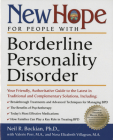 New Hope for People with Borderline Personality Disorder: Your Friendly, Authoritative Guide to the Latest in Traditional and Complementary Solutions Cover Image