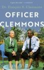 Officer Clemmons: A Memoir Cover Image