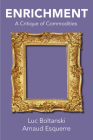 Enrichment: A Critique of Commodities Cover Image