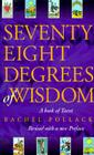 Seventy Eight Degrees of Wisdom Cover Image
