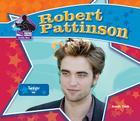 Robert Pattinson: Twilight Star: Twilight Star (Big Buddy Biographies) Cover Image