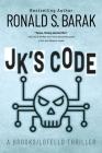 JK's Code (Brooks/Lotello Thriller #4) Cover Image
