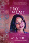 Free at Last: A Cup of Water, a Death Sentence, and an Inspiring Story of One Woman's Unwavering Faith Cover Image