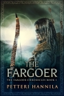 The Fargoer: Large Print Edition Cover Image