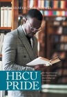 Hbcu Pride: The Transformational Power of Historically Black Colleges and Universities Cover Image