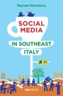 Social Media in Southeast Italy: Crafting Ideals Cover Image