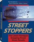 Street Stoppers: The Latest Handgun Stopping Power Street Results Cover Image