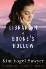 The Librarian of Boone's Hollow: A Novel Cover Image