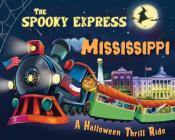 The Spooky Express Mississippi Cover Image