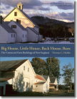 Big House, Little House, Back House, Barn: The Connected Farm Buildings of New England Cover Image