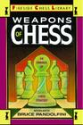 Weapons of Chess: An Omnibus of Chess Strategies Cover Image