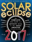 Solar Eclipse 2017: The Complete Kids' Guide and Activity Book for the Great American Solar Eclipse Cover Image