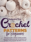 Crochet Patterns for Beginners Cover Image
