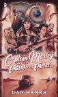 Captain Moxley and the Embers of the Empire Cover Image