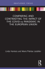 Comparing and Contrasting the Impact of the Covid-19 Pandemic in the European Union Cover Image