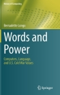 Words and Power: Computers, Language, and U.S. Cold War Values (History of Computing) Cover Image