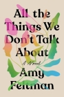 All the Things We Don't Talk About Cover Image