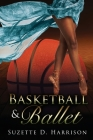 Basketball & Ballet Cover Image