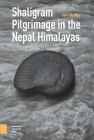 Shaligram Pilgrimage in the Nepal Himalayas Cover Image