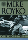 One More Time: The Best of Mike Royko Cover Image