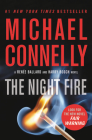 The Night Fire (A Renée Ballard and Harry Bosch Novel #22) Cover Image