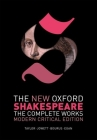 The New Oxford Shakespeare: Modern Critical Edition: The Complete Works Cover Image