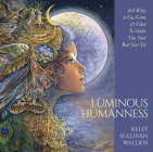 Luminous Humanness: 365 Ways to Go, Grow & Glow to Make This Your Best Year Yet Cover Image