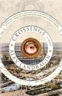 Crossings: A Novel Cover Image